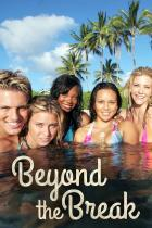Beyond the Break (2006 – ...)