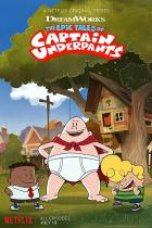 The Epic Tales of Captain Underpants (2018 – ...)